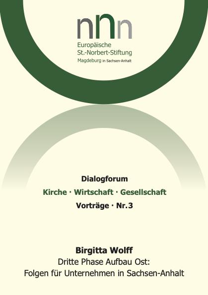 Dritte Phase Aufbau Ost:  Folgen für Unternehmen in Sachsen-Anhalt