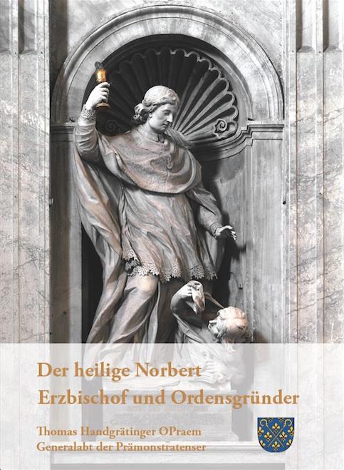 Der heilige Norbert – Erzbischof und Ordensgründer