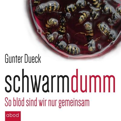Schwarmdumm - Gunter Dueck - MP3-CD - Hörbuch